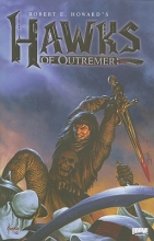 Robert E. Howard`s Hawks of Outremer