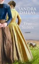 Dallas, Sandra True Sisters