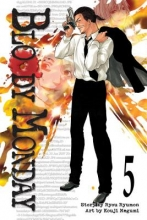 Ryumon, Ryou Bloody Monday 5