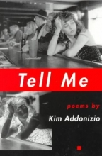 Addonizio, Kim Tell Me