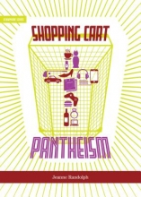 Randolph, Jeanne Shopping Cart Pantheism