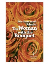 Schmitt, Eric-Emmanuel The Woman With the Bouquet