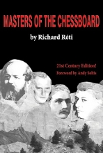 Reti, Richard Masters of the Chessboard