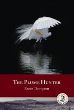 Thompson, Renee The Plume Hunter