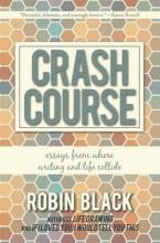 Black, Robin Crash Course