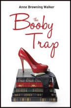 Walker, Anne Browning The Booby Trap