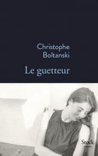 Christophe  Boltanski Le Guetteur