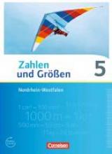 ,Zahlen und Größen 5. Schuljahr. Schülerbuch Nordrhein-Westfalen Kernlehrpläne