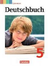 Joist, Alexander,   Grunow, Cordula,   Gierlich, Heinz,   Fenske, Ute,Deutschbuch 5. Schuljahr. Schülerbuch. Gymnasium Allgemeine Ausgabe