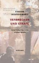 Dostojewskij, Fjodor M. Verbrechen und Strafe