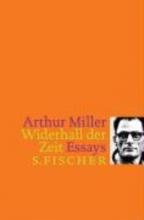Miller, Arthur Widerhall der Zeit