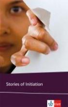 Hemingway, Ernest,   Anderson, Sherwood,   Porter, Katherine A.,   Welty, Eudora,Stories of Initiation