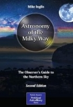 Mike Inglis Astronomy of the Milky Way