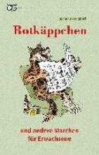 Petersdorf, Jochen Rotkppchen und andere Mrchen fr Erwachsene