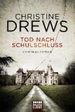 Drews, Christine Tod nach Schulschluss