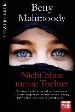 Mahmoody, Betty Nicht ohne meine Tochter