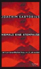 Sartorius, Joachim Niemals eine Atempause