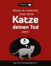 The Oatmeal Woran du erkennst, dass deine Katze deinen Tod plant