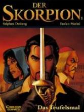 Marini, Enrico Der Skorpion, Band 1: Das Teufelsmal