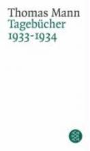 Mann, Thomas Tagebücher 1933 - 1934