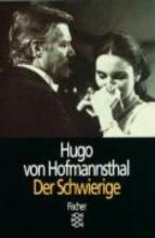 Hofmannsthal, Hugo von Der Schwierige