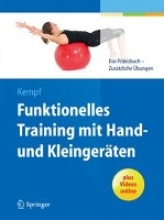 Kempf, Hans-Dieter Funktionelles Training mit Hand- und Kleingeräten