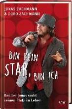Zachmann, Jonas Bin kein Star, bin ich