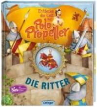 Klitzing, Maren von Entdecke die Welt mit Polo Propeller - Die Ritter