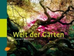 Traeger, Tessa Welt der Gärten