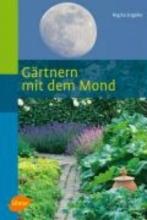 Engelke, Regina Gärtnern mit dem Mond