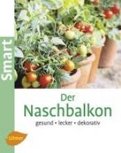 Faßmann, Natalie Der Naschbalkon