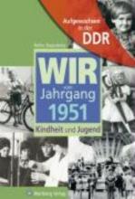 Stasjulevics, Heiko Aufgewachsen in der DDR - Wir vom Jahrgang 1951 - Kindheit und Jugend
