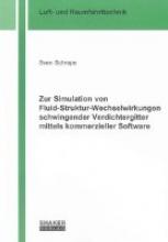 Schrape, Sven Zur Simulation von Fluid-Struktur-Wechselwirkungen schwingender Verdichtergitter mittels kommerzieller Software