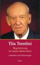 Trentini, Tita Tita Trentini