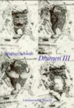 Schwab, Werner Dramen 3