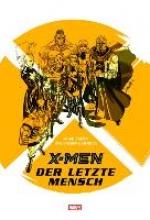 Carey, Mike X-Men: Der letzte Mensch
