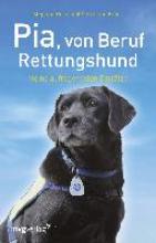 Heinz, Stephan Pia, von Beruf Rettungshund