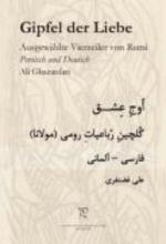 Rumi, Dschalal ad-Din Muhammad Gipfel der Liebe. Ausgewählte Vierzeiler von Rumi