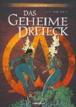 Convard, Didier Das geheime Dreieck - Gesamtausgabe 03