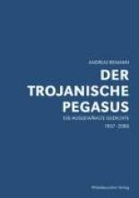 Reimann, Andreas Der trojanische Pegasus
