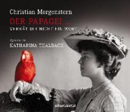 Morgenstern, Christian Der Papagei ... verrät Dir nicht ein Wort