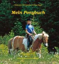 Fischer-Nagel, Heiderose Mein Ponybuch