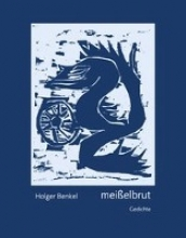 Benkel, Holger Meißelbrut
