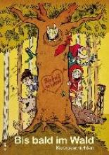 Annel, Ulf Bis bald im Wald