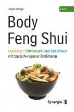 Brottrager, Irmgard Brottrager, I: Body Feng Shui - Band 2