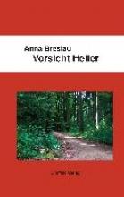 Breslau, Anna Vorsicht Heiler