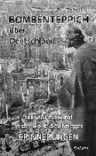 Hutchison, Hans-Georg Bombenteppich ber Deutschland - Ich war ein Kind in der Hlle des Krieges - Erinnerungen