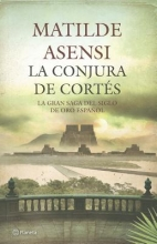 Asensi, Matilde La Conjura de Cortes