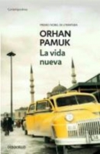 Pamuk, Orhan La vida nuevaThe New Life