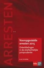 C.J.A. de Bruijn , Vooropgestelde arresten 2015